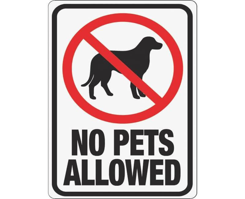 "9"" X 12"" Signs - No Pets Allowed"