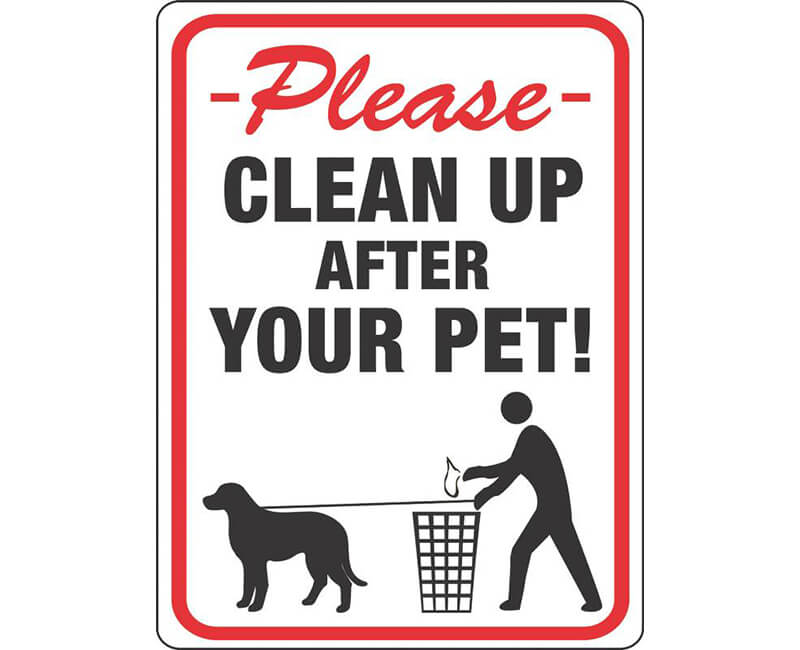 "9"" X 12"" Signs - Please Clean Up After Your Pet"