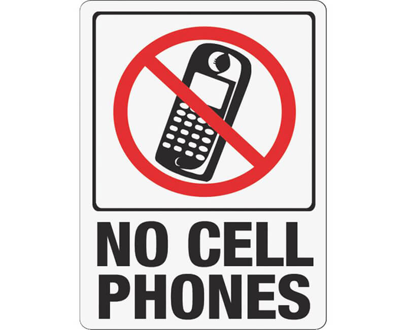 "9"" X 12"" Signs - No Cell Phones"