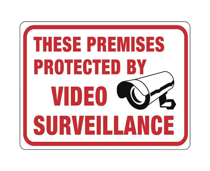 "9"" X 12"" Signs - These Premisis Protected By Video Surveillance"
