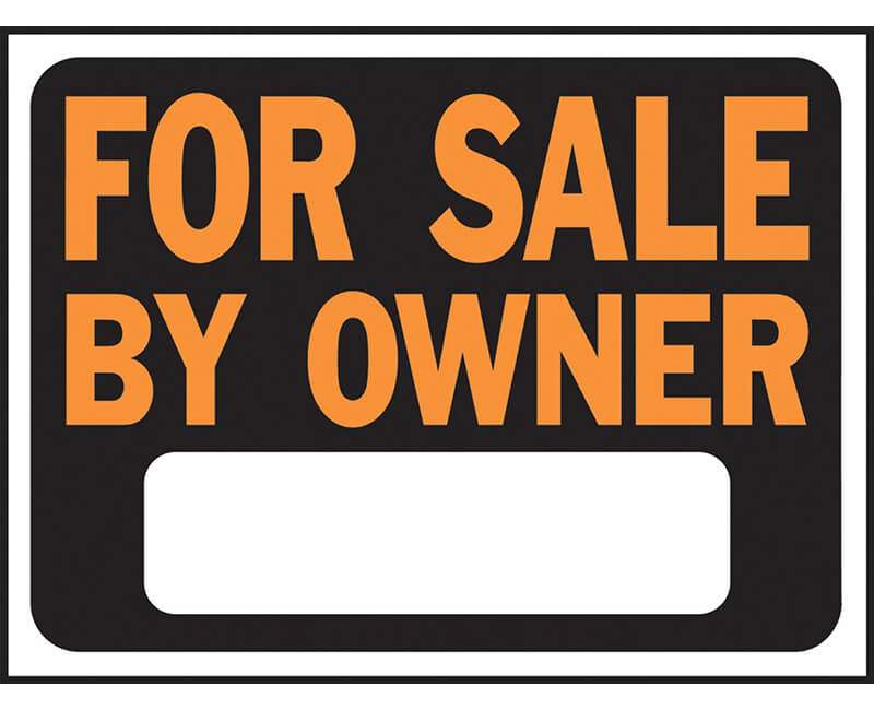 "9"" X 12"" Signs - For Sale By Owner"