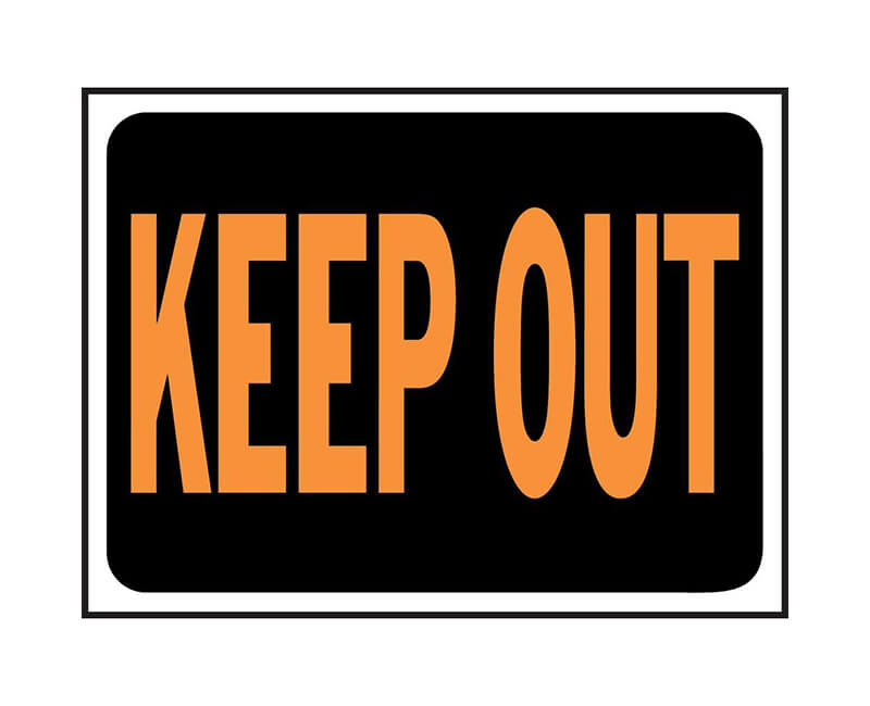 "9"" X 12"" Signs - Keep Out"