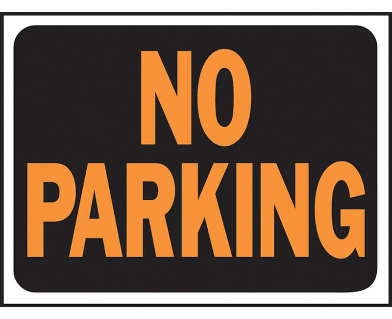 "9"" X 12"" Signs - No Parking"