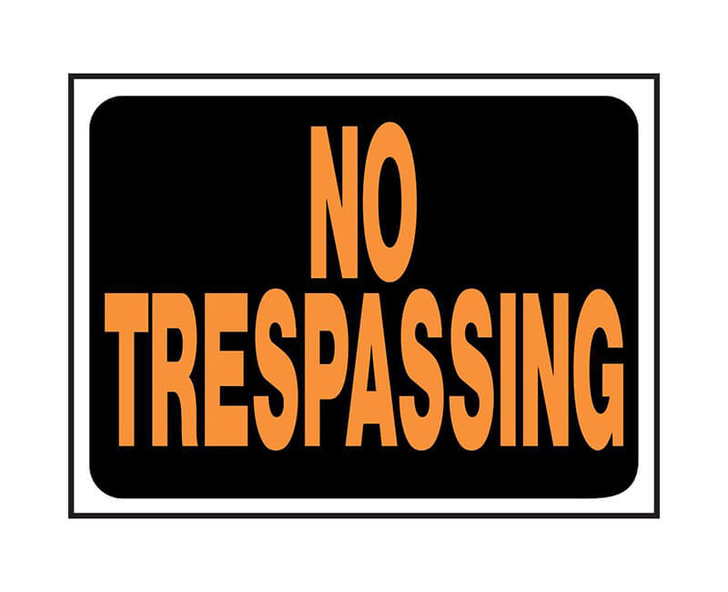 "9"" X 12"" Signs - No Trespassing"