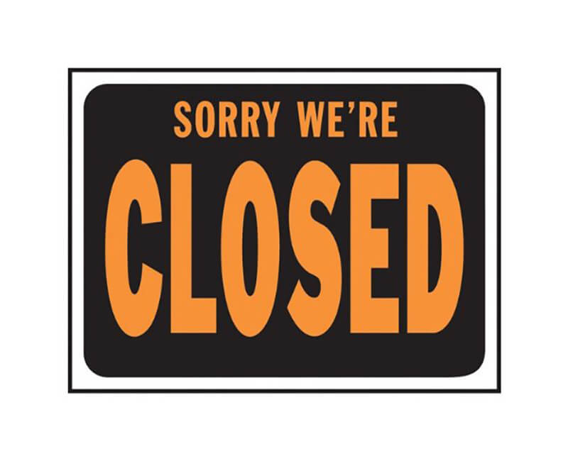 "9"" X 12"" Signs - Sorry We're Closed"