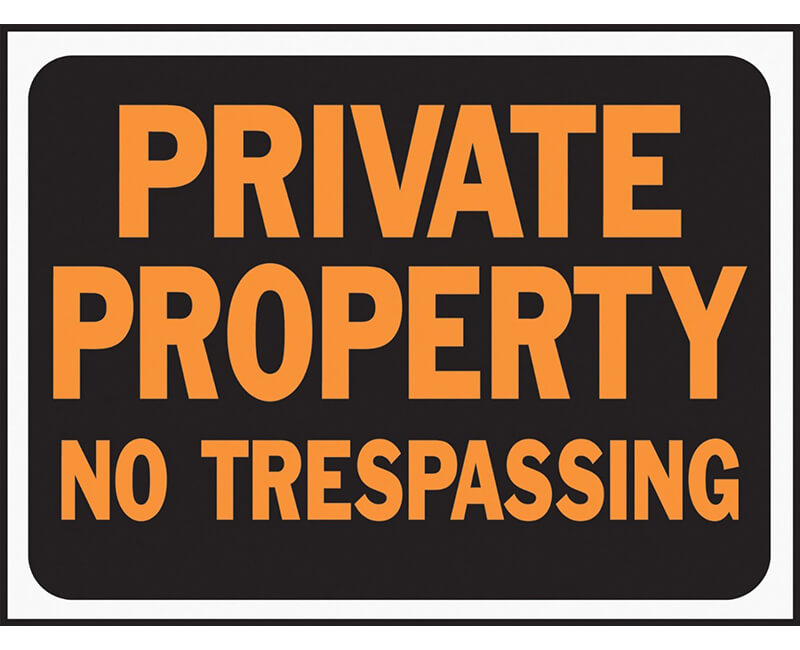 "9"" X 12"" Signs - Private Property No Trespassing"