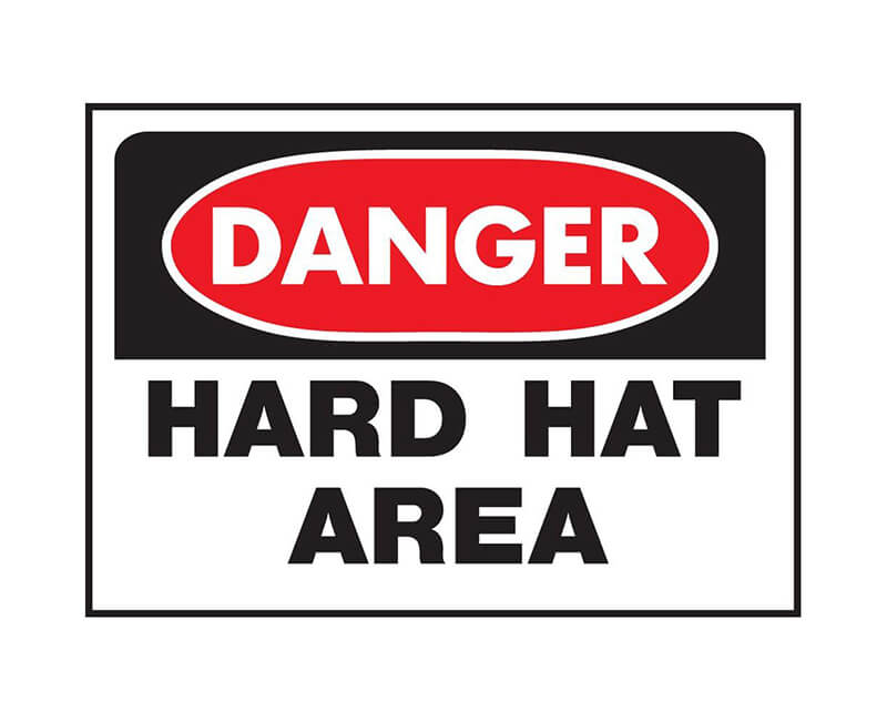 "10"" X 14"" OSHA Signs - Danger Hard Hat Area"