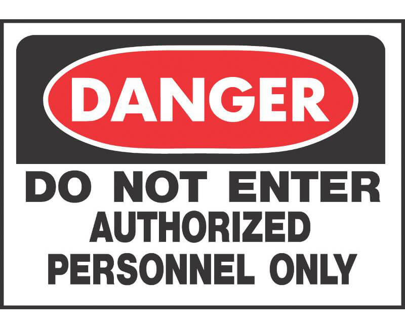 """10"""" X 14"""" OSHA Signs - Danger Do Not Enter Authorized Personnel Only"""