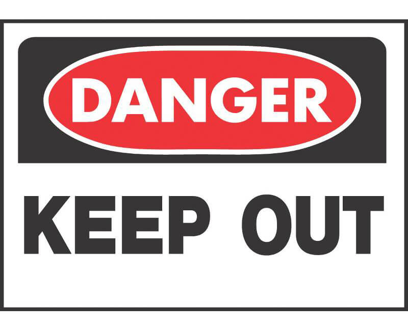 """10"""" X 14"""" OSHA Signs - Danger Keep Out"""